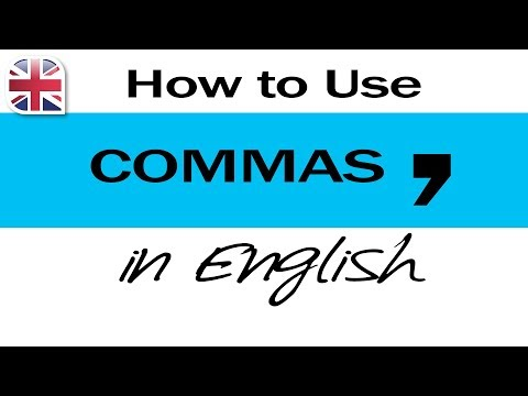 How To Use Commas - English Writing Lesson