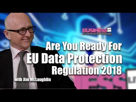 Are You Ready For New EU Data Protection Regulation 2018 BCL