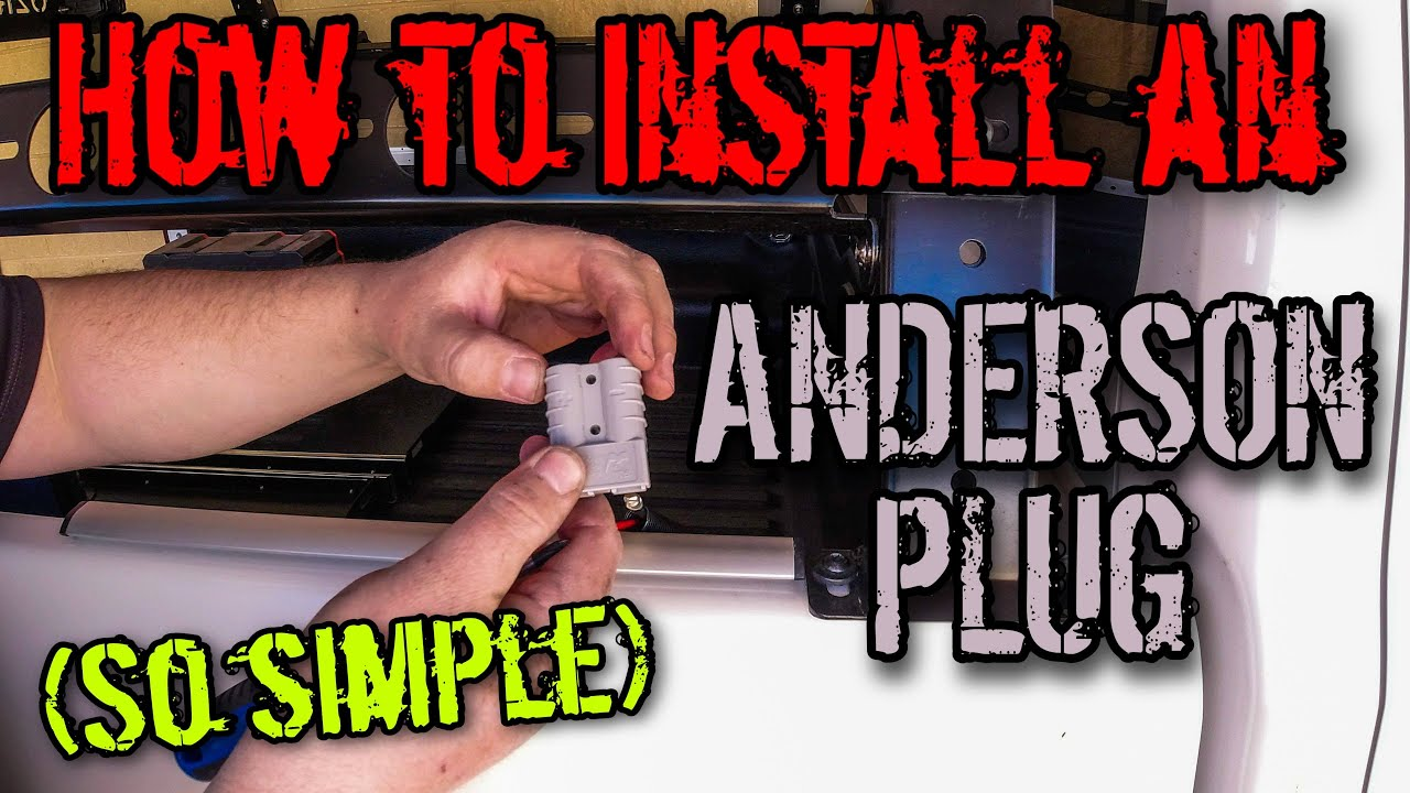 how to install anderson plug
