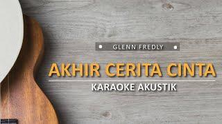 Download Lagu Akhir cerita cinta - Gleen Fredly (Karaoke Akustik) mp3
