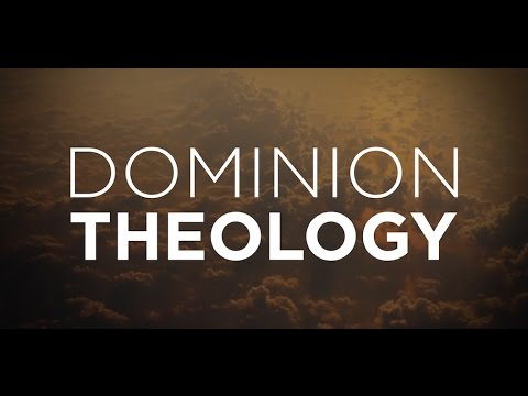 Dominion Theology: Extremist Right-Wing Christianity