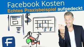 🔵 Facebook Kosten | Echtes Praxisbeispiel Facebook Werbung | Werbeanzeigen optimieren 2018 💢 Teil#3