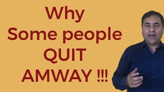 क्यों कुछ लोग Amway quit कर जाते है? || Ambritt education ||