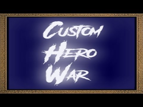 Custom Hero War