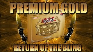 Yugioh Premium Gold Return of the Bling | OHHH SO SHINY!!!