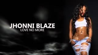 Jhonni Blaze - Love No More