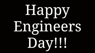 Happy Engineers Day Whatsapp Video status Happy Engineers Day 2017