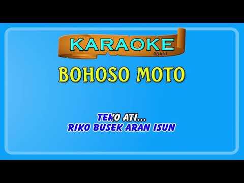 Mantap Jiwa Bohoso Moto Versi Karaoke dan Smule
