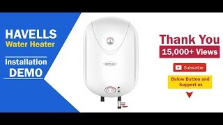 Havells Puro 15 ltr Electric Storage Water Heater 5 Star rating installation