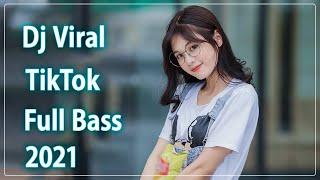 Dj Viral Terbaru 2021 Slow Remix Full Bass 💃 DJ Tik Tok 2021 Remix