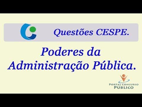 Questões CESPE - Poderes da Administração Pública.