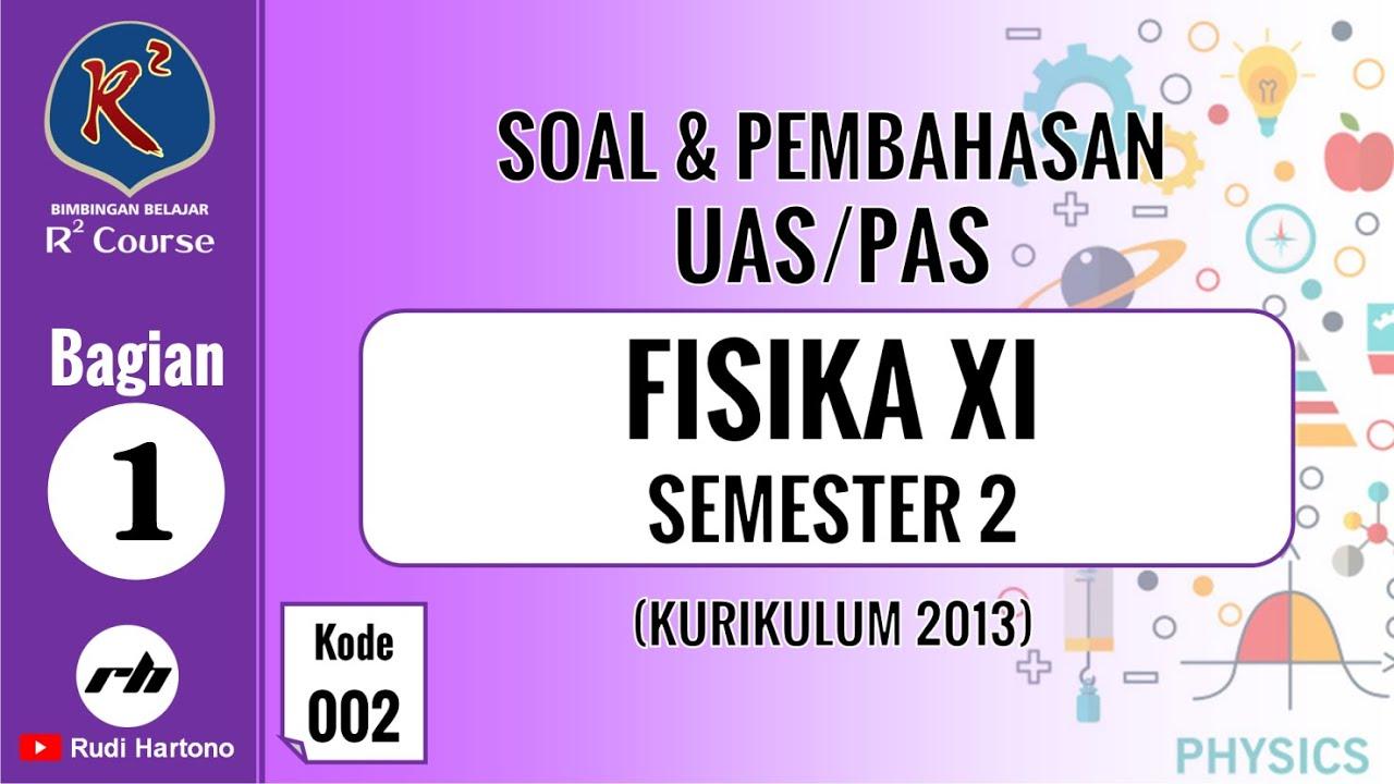 Soal Fisika Kelas 11 Semester 1 Dan Pembahasan Uas Pas Kode 004 4 Youtube