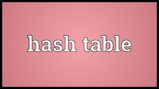 Hash table Meaning