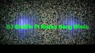 Dj Qhelfin Ft Ristha Neng Wiwin ( Audio Official 2018 Terbaru )