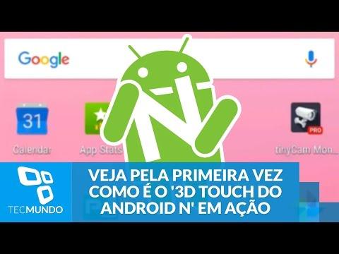 Veja Pela Primeira Vez Como é O '3D Touch Do Android N' Em Ação