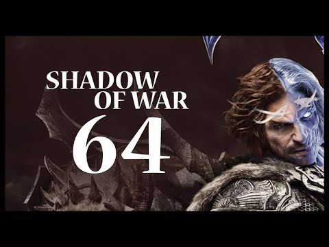 Middle-earth: Shadow of War Gameplay Walkthrough Let's Play Part 64 (OPPORTUNITY KNOCKS)
