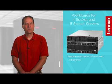 Workloads for 4-Socket and 8-Socket Servers