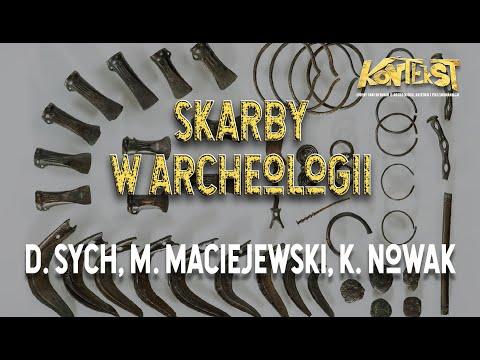KONTEKST 9 - Skarby w archeologii - Marcin Maciejewski, Dawid Sych i Kamil Nowak