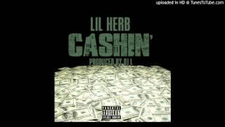 Lil Herb - Cashin (Prod. by DJ L)