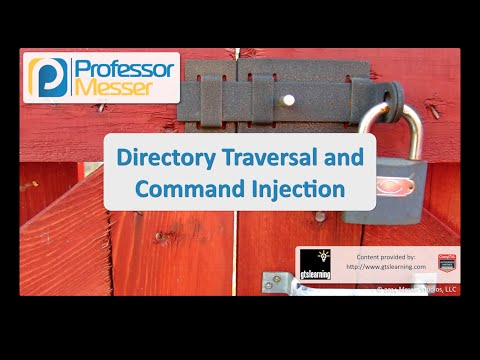 Directory Traversal and Command Injection - CompTIA Security+ SY0-401: 3.5