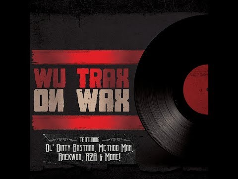 Wu Trax On Wax - Wu-Tang - Gravediggaz - Sunz of Man & More - Full Album [2014]