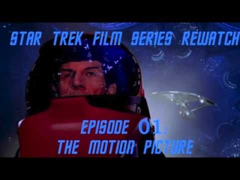 Star Trek Film Series Rewatch 01 - The Motion Picture