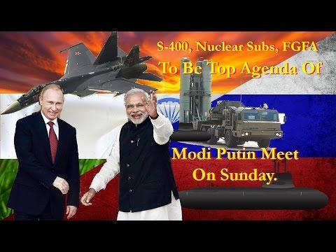 S 400, Nuclear Subs, FGFA To Be Top Agenda Of Modi Putin Meet On Sunday