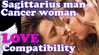 Sagittarius man and Cancer Woman Compatibility Friendship, dating, spouse, life partner, marriage.