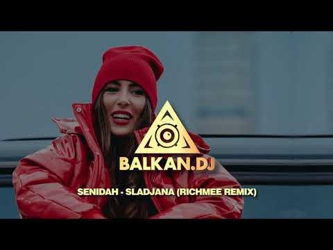 Senidah - Slađana (RichMee Remix)