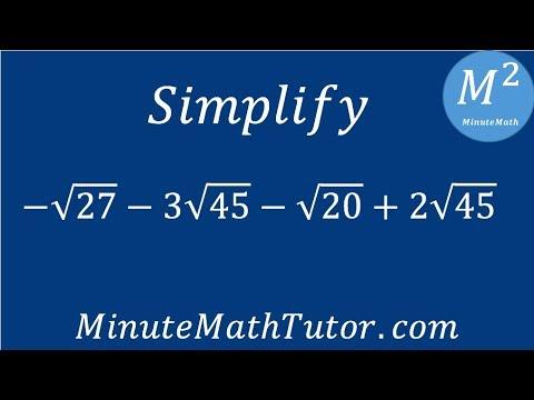 Simplify -√27-3√45-√20+2√45