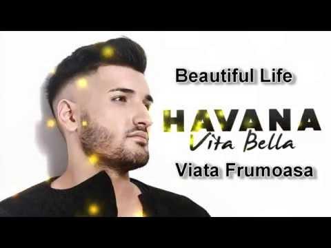 HAVANA -  VITA BELLA (Subtitrat in Romana)