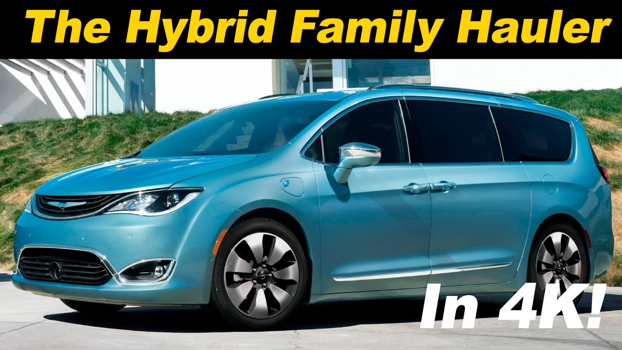 2017 Chrysler Pacifica Hybrid First Drive Review Detailed In 4k Uhd