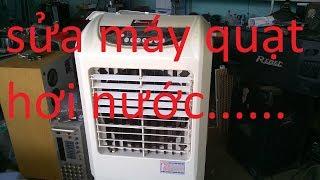 hướng dẫn sửa quạt hơi nước không vào điện