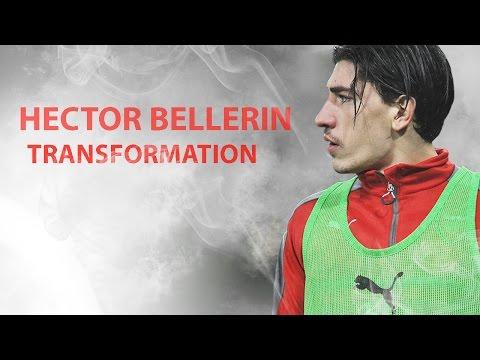 Hector Bellerin   The Transformation