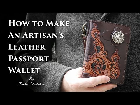 Artisan's Leather Passport Wallet Tutorial (Full HD) by Fischer Workshops