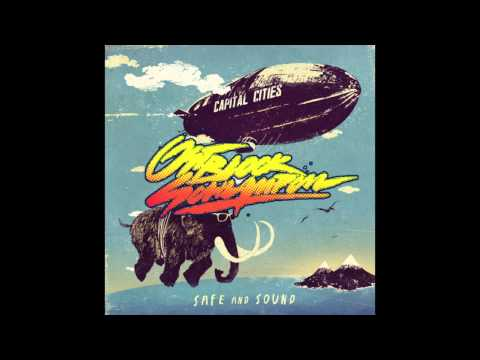 OSTBLOCKSCHLAMPEN SAFE AND SOUND (feat. CAPITAL CITIES) FREE DOWNLOAD