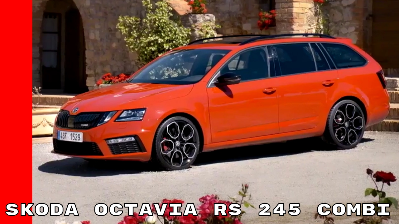 2017 skoda octavia rs 245 combi youtube. Black Bedroom Furniture Sets. Home Design Ideas