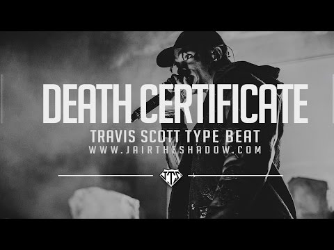 """FREE"" Travis Scott x Young Thug Type Beat - ""Death Certificate"" (Prod. By Jairtheshadow)"