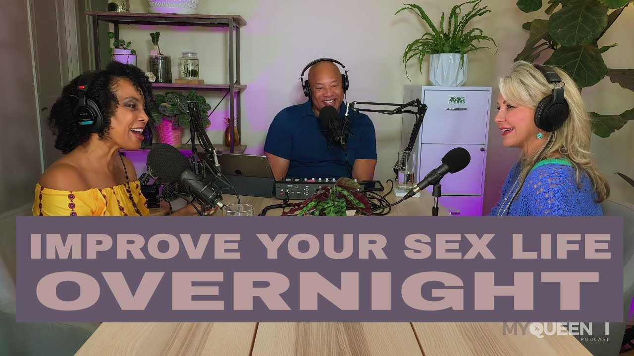 Download Episode 6 - 10+ Ways To Improve Your Sex Life Overnight