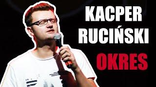 Kacper Ruciński - Okres