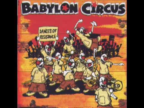 BABYLON CIRCUS    -    Interlude Barbare  2004