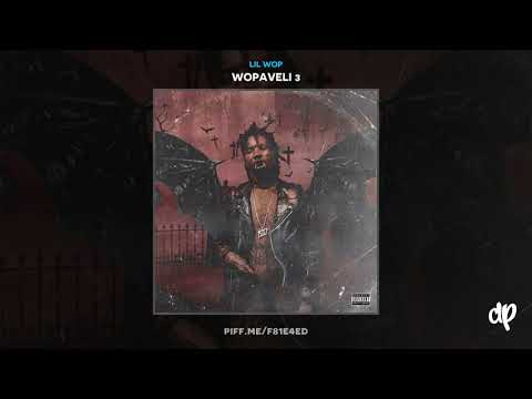 Lil Wop -  Grow Up [Wopaveli 3]
