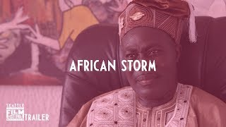 SIFF 2018 Trailer African Storm