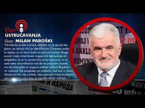 BEZ USTRUČAVANJA - Milan Paroški: Za Dobricu Ćosića je radila hrvatska Udba!