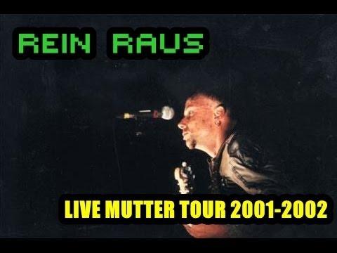 05 rammstein rein raus live mutter tour 2001 2002 multicam youtube