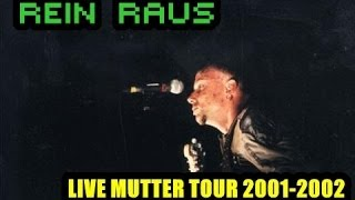 [05] Rammstein - Rein Raus Live Mutter Tour 2001-2002 (Multicam)