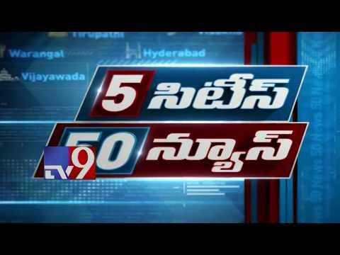 5 Cities 50 News    Metro News    Hyderabad    Warangal    Vijayawada    Vizag    TV9 Headlines