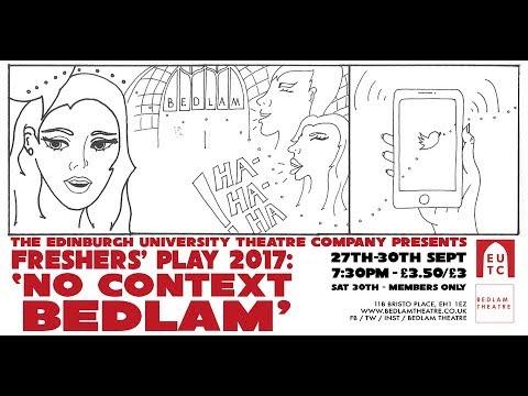 Freshers Play 2017: No Context Bedlam