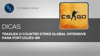 Como Traduzir o CS:GO para Português