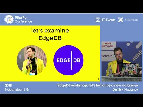 "[RUS] Dmitry Nazarov: ""EdgeDB Workshop"" / #PiterPy"